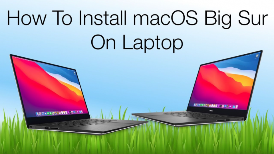 How to Install macOS Big Sur on Laptop - Complete Guide