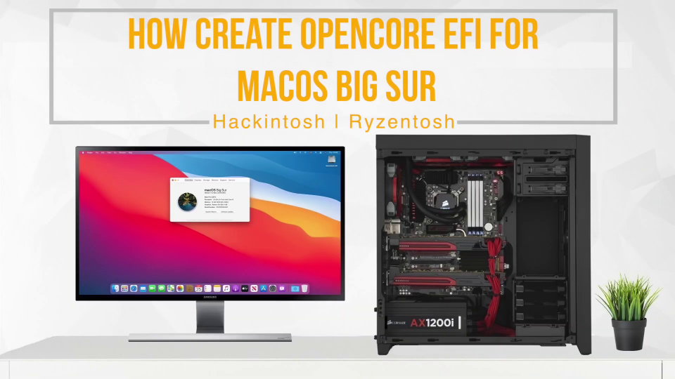 How to Create OpenCore EFI for macOS Big Sur