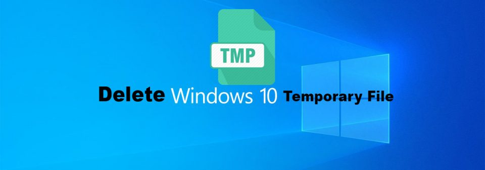 How to Delete All Temporary Files in Windows 10 With One Click