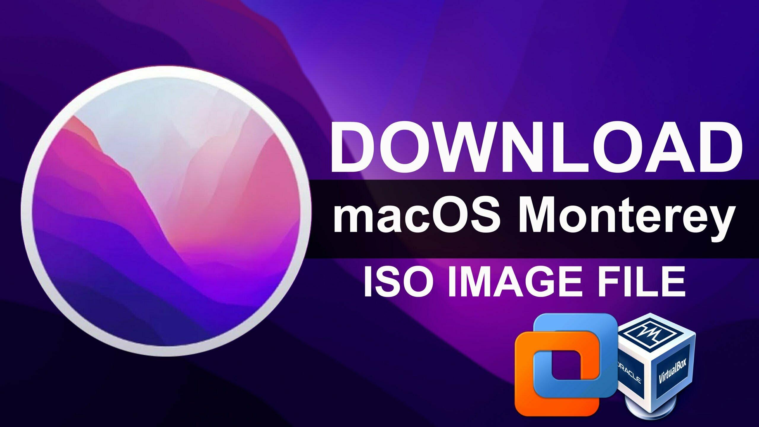 Download macOS Monterey ISO file for VMware & VirtualBox