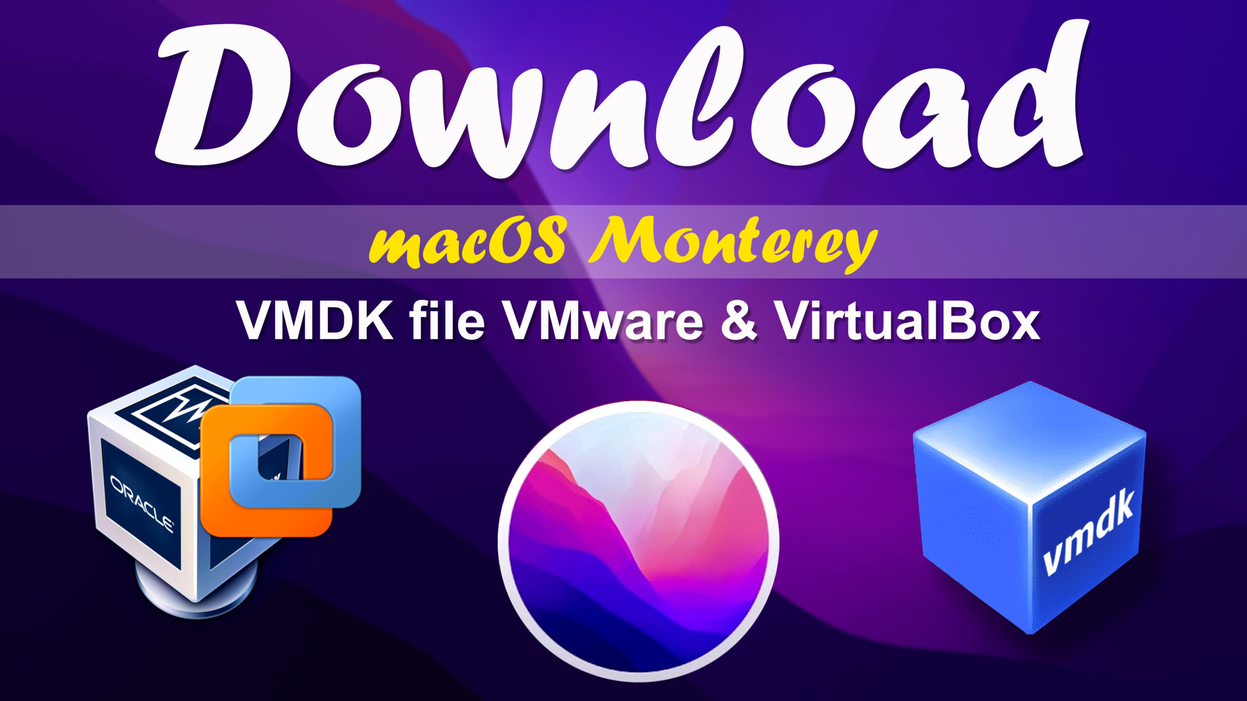 Download macOS Monterey VMDK File (VMware & VirtualBox)